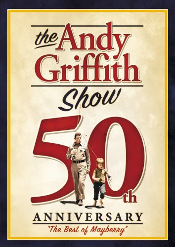 The Andy Griffith Show 50Th Anniversary  Best Of Mayberry
