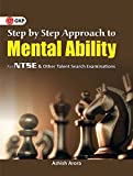 Step by Step Approach to Mental Ability for NTSE & Other Talent Search Examinations