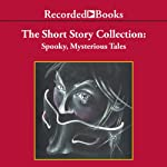 Spooky, Mysterious Tales: The Short Story Collection | Oscar Wilde,Arthur Conan Doyle,Ambrose Bierce,Edgar Allan Poe, Saki