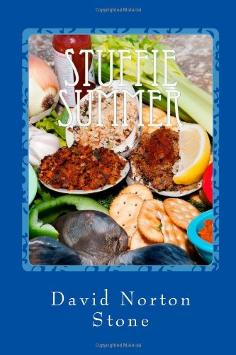 Stuffie Summer: One Man Eats Every Stuffed Quahog In Rhode Island (And He's Not Clamming Up About It) (The Quahog Trilogy) (Volume 2) ebook