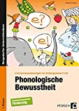 Phonologische Bewusstheit: Lernvoraussetzungen im Anfangsunterricht (1. Klasse/Vorschule)