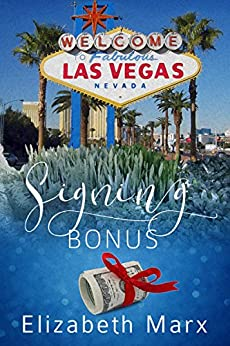 Signing Bonus (Chicago Series Book 3) by [Marx, Elizabeth]