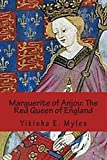 marguerite of anjou the red queen of england wars of the roses volume 1