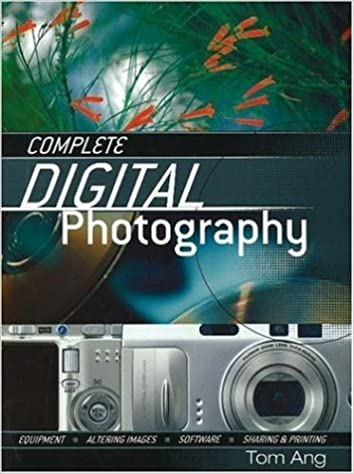 Book Complete Digital Photography by Tom Ang (2006-02-02)