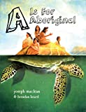 A is for Aboriginal (First Nations Reader)
