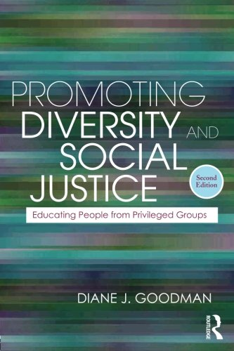 Promoting Diversity and Social Justice: Educating People from Privileged Groups, Second Edition (Teaching/Learning Social Justice)