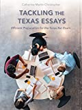 Tackling the Texas Essays: Efficient Preparation for the Texas Bar Exam
