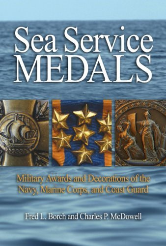 Decorations Medals Military - Sea Service Medals: Military Awards and Decorations of the Navy, Marine Corps, and Coast Guard