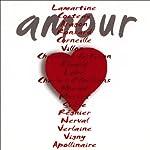 Amour   Louis Aragon,Paul Verlaine,Jean Cocteau,Paul Eluard,Gérard de Nerval