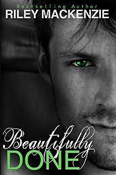 Beautifully Done (Beautifully Awake Book 2) by [Mackenzie, Riley]