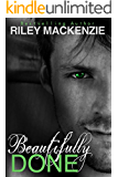 Beautifully Done (Beautifully Awake Book 2)