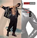Bobby Brown: Remixes in the Key of B (Audio CD)