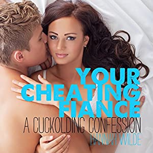 Your Cheating Fiance Audiobook