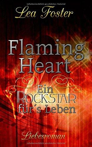 """Download Flaming Heart """"Ein Rockstar für´s Leben"""": Liebesroman (German Edition) ebook"""