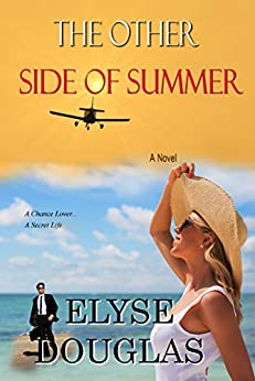 The Other Side of Summer: A Chance Lover...  A Secret Life by [Douglas, Elyse]