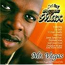 Mr Vegas 1: Reggae Max