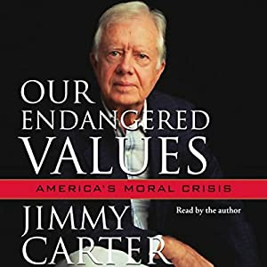 Our Endangered Values Audiobook