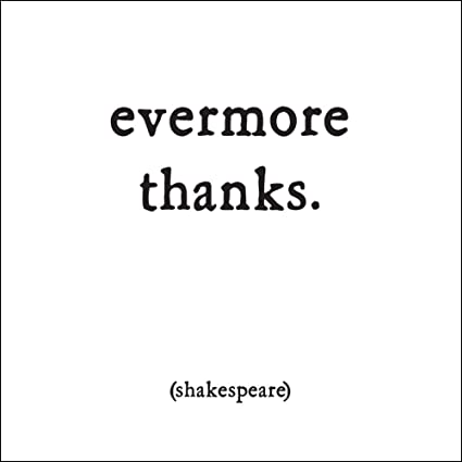 Amazon quotable shakespeare evermore thanks cards quotes quotable shakespeare evermore thanks cards quotes greetings occasions card 86 m4hsunfo