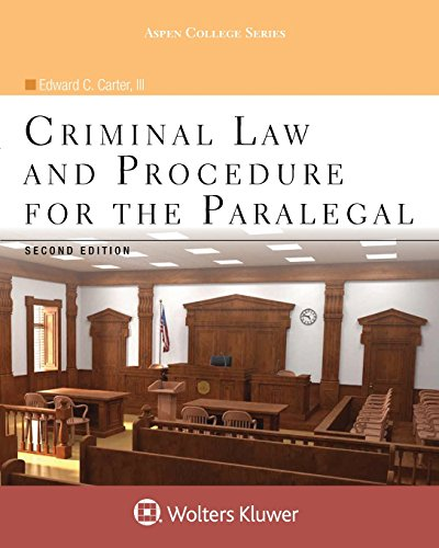 Criminal Law and Procedure for the Paralegal (Aspen College)