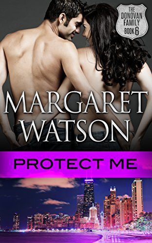 Protect Me (The Donovan Family Book 6) by [Watson, Margaret]