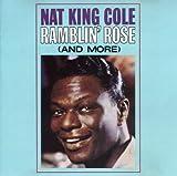 Ramblin Rose by Nat King Cole