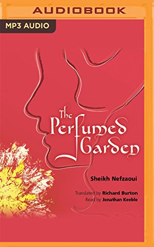 The Perfumed Garden by Naxos AudioBooks on Brilliance Audio