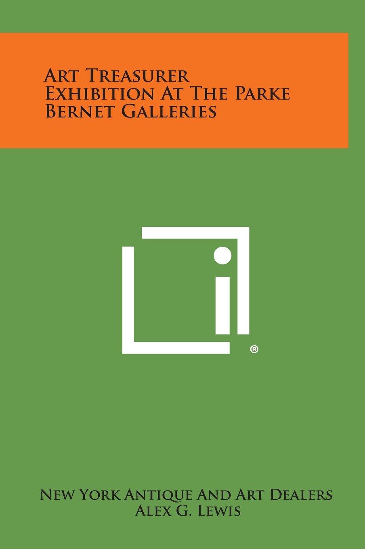 Download Art Treasurer Exhibition at the Parke Bernet Galleries pdf epub