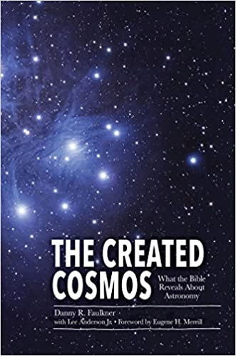 Amazon The Created Cosmos What The Bible Reveals About