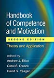 Handbook of Competence and Motivation, Second Edition: Theory and Application