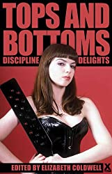 Tops and Bottoms - stories of discipline delights