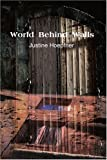 img - for World Behind Walls book / textbook / text book