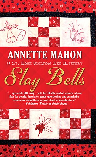 Download Slay Bells (A St. Rose Quilting Bee Mystery) pdf