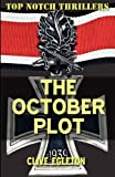 The October Plot, Clive Egleton, 1906288895