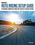 auto chassis - MakMo's Auto Racing Setup Guide: A personal planner for track day success and record keeping (Volume 1)
