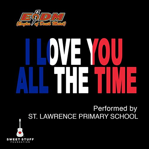 I Love You All the Time (Play It Forward Campaign)