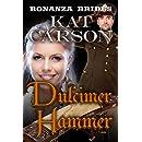 Mail Order Bride: Dulcimer Hammer: Historical Clean Western River Ranch Romance (Bonanza Brides Find Prairie Love Series Book 10)
