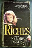 Riches, Una-Mary Parker, 0451149971