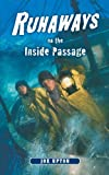 Runaways on the Inside Passage, Joe Upton, 0882405659