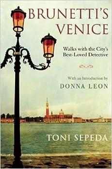 {{OFFLINE{{ Brunetti's Venice: Walks With The City's Best-Loved Detective. Thursday mayor Check Ideales fantasma