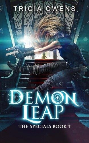 Demon Leap: an Urban Fantasy (The Specials) (Volume 1)