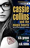 Cassie Collins and the Magic Hearts #3: An AffinityVerse Story (Theme Park Mysteries Series 1)
