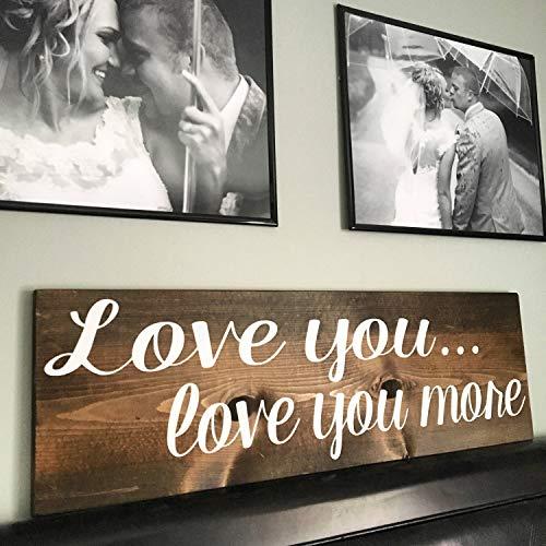 SWQAA Love You, Love You More, Wood Sign, Wedding Gift, Master Bedroom Decor, Wedding Signs