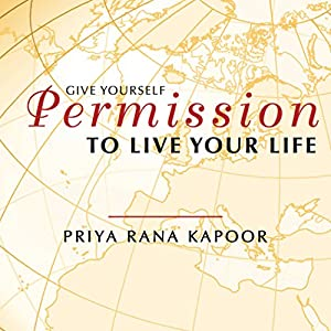 Give YourSelf Permission to Live Your Life Audiobook