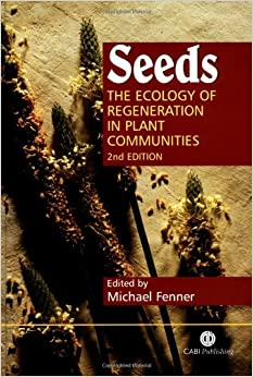 Seeds: The Ecology of Regeneration (Cabi)