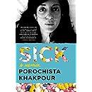 Sick: A Memoir