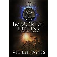 Immortal Destiny (The Judas Chronicles Book 3)