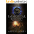 Immortal Destiny (The Judas Chronicles Book 3)
