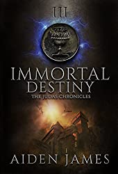 Immortal Destiny (The Judas Chronicles Book 3) (English Edition)