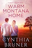 Warm Montana Home (A Moose Hollow Novel Book 1)