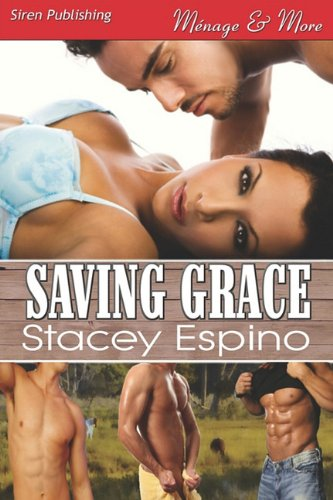 Saving Grace (Siren Publishing Menage and More)